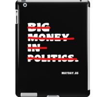 Big money in politics Funny Geek Nerd iPad Case/Skin