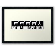 Cow Whisperer Funny Geek Nerd Framed Print
