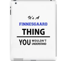 Its an ESCARFULLER thing, you wouldn't understand iPad Case/Skin