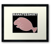 Manateeshirt Funny Geek Nerd Framed Print