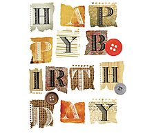 happy birthday Photographic Print
