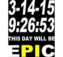 Pi day 2015 pie math Funny Geek Nerd Photographic Print