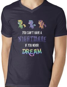 My Little Pony - MLP - You Can't Have a Nightmare if you Never Dream Mens V-Neck T-Shirt