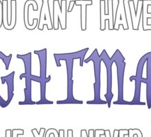 My Little Pony - You Can't Have a Nightmare if you Never Dream Sticker