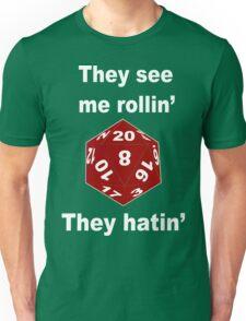They see me rollin gear Funny Geek Nerd Unisex T-Shirt