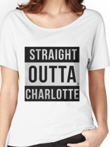 STRAIGHT OUTTA CHARLOTTE Women's Relaxed Fit T-Shirt