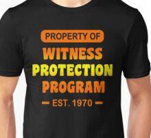 Witness Protection Program Funny Geek Nerd Unisex T-Shirt