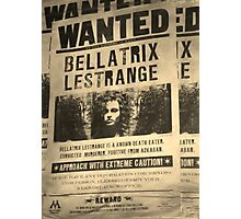 Wanted - Bellatrix Lestrange Photographic Print