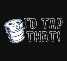 I'd tap that! Funny Geek Nerd T-Shirt
