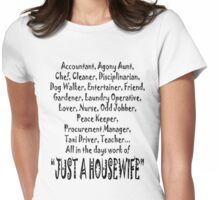 JUST A HOUSEWIFE Womens Fitted T-Shirt