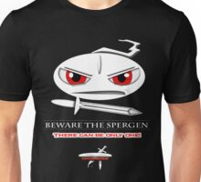 Spermicide #4-Beware the Spergen Unisex T-Shirt
