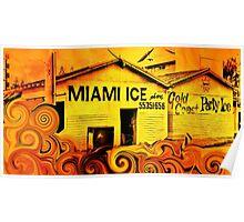 Miami Ice Poster
