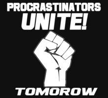 Procrastinators unite tomorrow Funny Geek Nerd T-Shirt