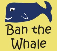 Ban the Whale by benjy