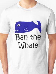 Ban the Whale T-Shirt