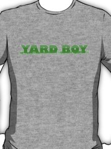 Yard Boy T-Shirt