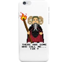 Tim the Enchanter - Monty Python and the Holy Pixel iPhone Case/Skin