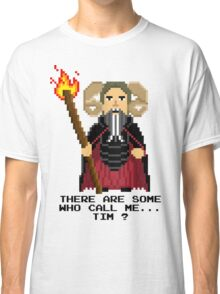 Tim the Enchanter - Monty Python and the Holy Pixel Classic T-Shirt