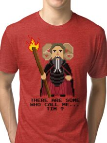 Tim the Enchanter - Monty Python and the Holy Pixel Tri-blend T-Shirt