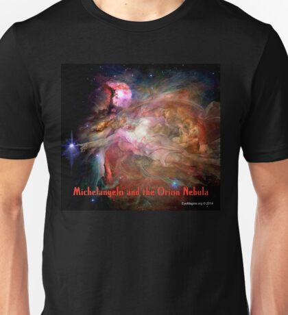 Michelangelo and the Orion Nebula Unisex T-Shirt