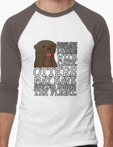 Otters may have shifted during the flight. Men's Baseball ¾ T-Shirt