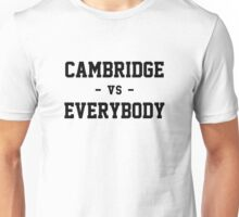 Cambridge vs Everybody Unisex T-Shirt