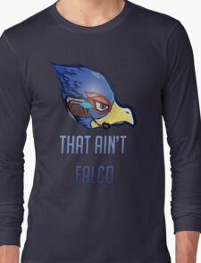 That Aint Falco Shirt/Cases Long Sleeve T-Shirt