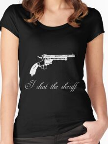 I shot the sheriff Women's Fitted Scoop T-Shirt