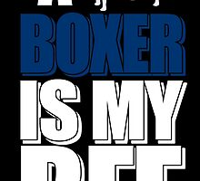 A boxer is my BFF by tdesignz