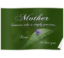 Mothers Day ~ Precious Poster