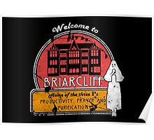 Welcome To Briarcliff Poster