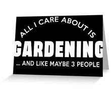 Gardening t-shirts Greeting Card