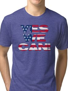 Yes we can! Tri-blend T-Shirt