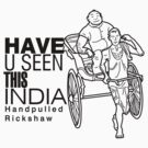 Have you seen this India? Hand pulled Rickshaw by Tridib Ghosh