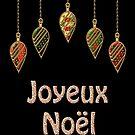 Merry Christmas in French Joyeux Noel by David Dehner