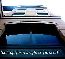 look up to a brighter future! by litzlimgo