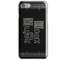 Once Upon a Time - Heroes and Villains (Large Text) iPhone Case/Skin