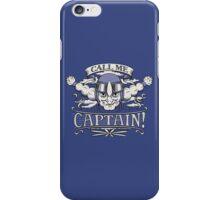 Call Me Captain! iPhone Case/Skin