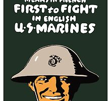 US Marines -- First To Fight Print by warishellstore