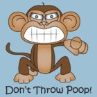 Dont Throw Poop! by Paul Nelson