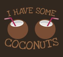 I have some Coconuts  by jazzydevil