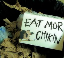 Eat More Chikin by Misty Lackey