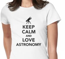 Keep calm and love Astronomy Womens Fitted T-Shirt