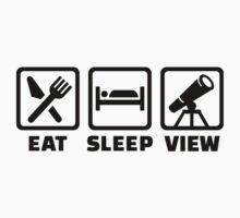 Eat sleep Telescope  by Designzz
