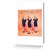 Bette Midler It's Girls Greeting Card