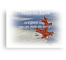 Peace on earth. Canvas Print