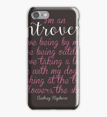 I'm an Introvert  iPhone Case/Skin