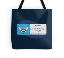Blue Shell Is Following You Tote Bag