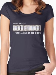 We'll fix it in post... Women's Fitted Scoop T-Shirt