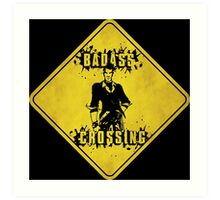 Handsome Jack Badass Crossing (Worn Sign) Art Print